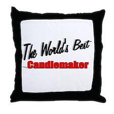 """""""The World's Best Candlemaker"""" Throw Pillow"""