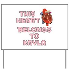 This Heart: Kayla (C) Yard Sign