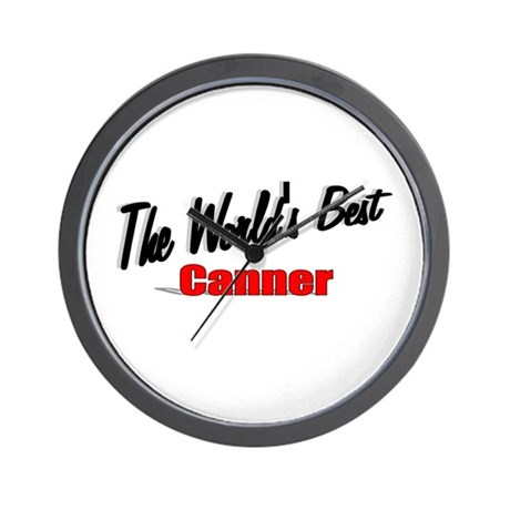"""""""The World's Best Canner"""" Wall Clock"""