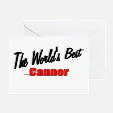 """The World's Best Canner"" Greeting Card"