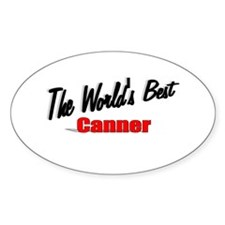 """The World's Best Canner"" Oval Decal"