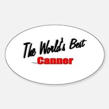 """""""The World's Best Canner"""" Oval Decal"""
