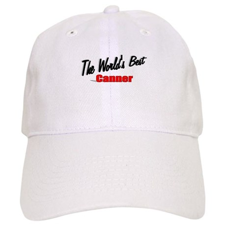 """The World's Best Canner"" Cap"