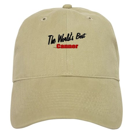 """""""The World's Best Canner"""" Cap"""