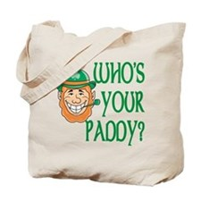 Who's Your Paddy Tote Bag