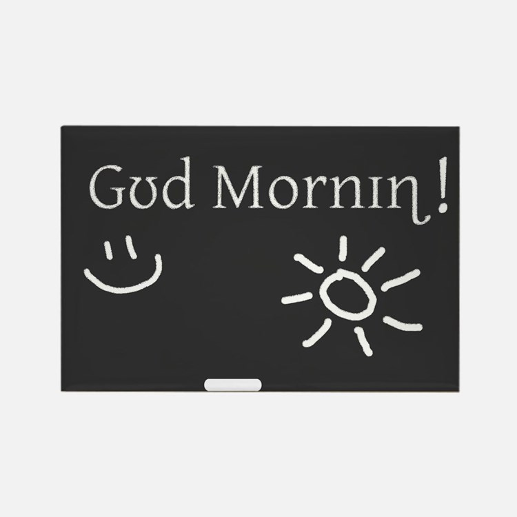 Phonetic Good Morning Rectangle Magnet