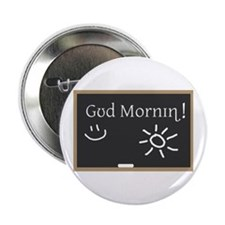 "Phonetic Good Morning 2.25"" Button"