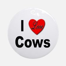 I Love Cows for Cattle Lovers Keepsake (Round)