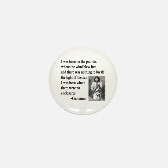 Geronimo Quote Mini Button