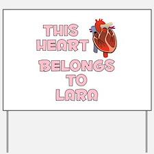 This Heart: Lara (C) Yard Sign