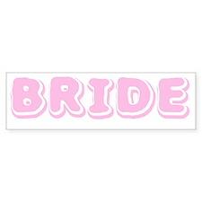 BRIDE Bumper Bumper Sticker