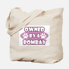 Owned By A Bombay Tote Bag