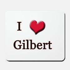 I Love (Heart) Gilbert Mousepad