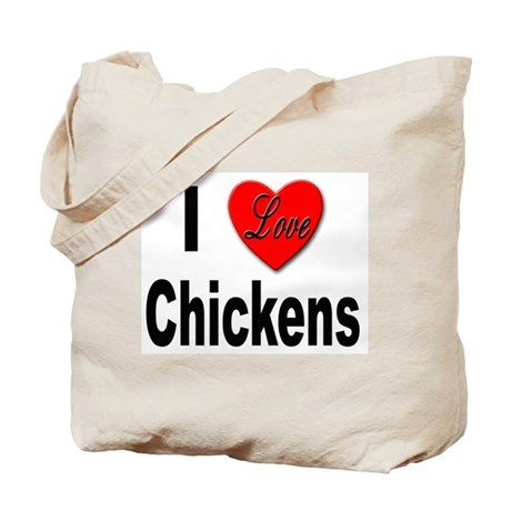 I Love Chickens Tote Bag