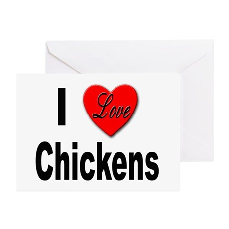 I Love Chickens Greeting Cards (Pk of 10)