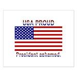USA PROUD-President Ashamed Small Poster