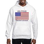 USA PROUD-President Ashamed Hooded Sweatshirt