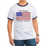 USA PROUD-President Ashamed Ringer T