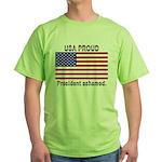 USA PROUD-President Ashamed Green T-Shirt