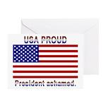 USA PROUD-President Ashamed Greeting Cards (Pk of