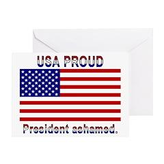 USA PROUD-President Ashamed Greeting Card