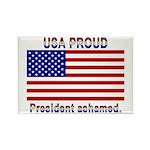 USA PROUD-President Ashamed Rectangle Magnet (10 p