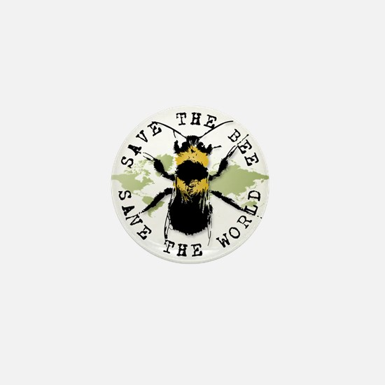 Save The Bee... Mini Button