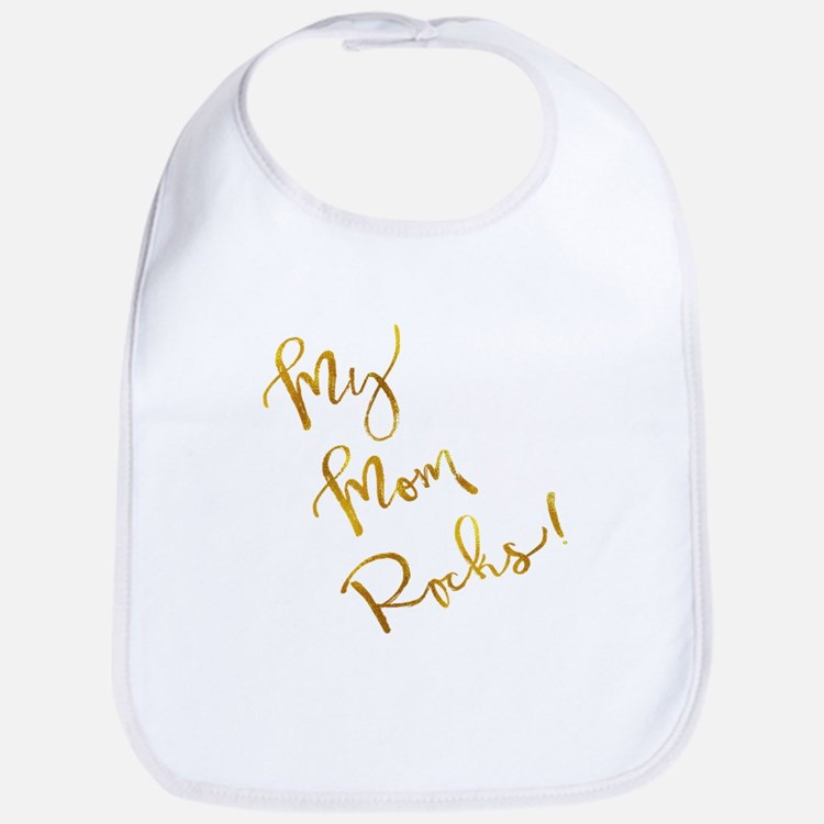 My Mom Rocks Gold Faux Foil Metallic Insp Baby Bib