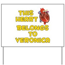 This Heart: Veronica (A) Yard Sign