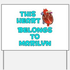 This Heart: Marilyn (B) Yard Sign
