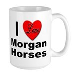 I Love Morgan Horses Large Mug