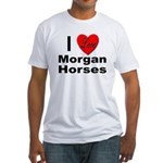 I Love Morgan Horses (Front) Fitted T-Shirt