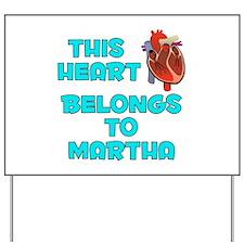 This Heart: Martha (B) Yard Sign