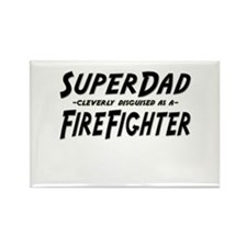 """""""SuperDad cleverly disguised as a FireFighter"""" Rec"""