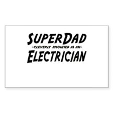 """SuperDad cleverly disguised as an Electrician"" St"