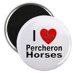 I Love Percheron Horses Magnet