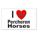 I Love Percheron Horses Rectangle Sticker