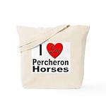 I Love Percheron Horses Tote Bag