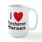 I Love Percheron Horses Large Mug