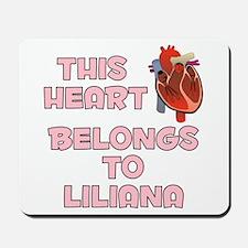 This Heart: Liliana (C) Mousepad