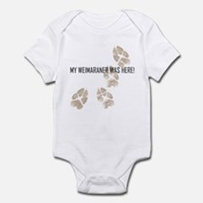 My Weimaraner Was Here! Infant Bodysuit