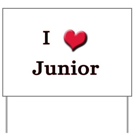 I Love (Heart) Junior Yard Sign