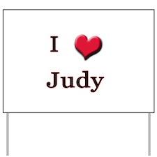 I Love (Heart) Judy Yard Sign