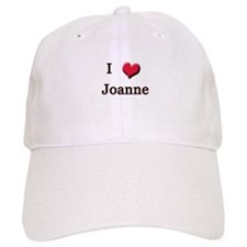 I Love (Heart) Joanne Baseball Cap