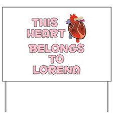 This Heart: Lorena (C) Yard Sign