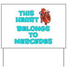 This Heart: Mercedes (B) Yard Sign