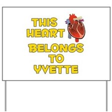 This Heart: Yvette (A) Yard Sign
