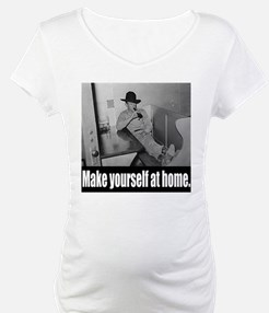 Make yourself at home. Shirt