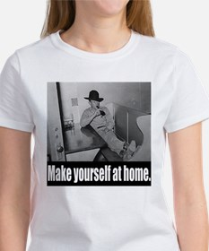 Make yourself at home. Tee