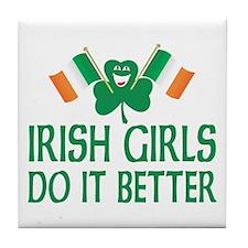 Irish Girls Do It Better Tile Coaster